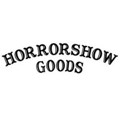 Horrorshow Goods