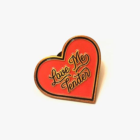 Love Me Tender Enamel Pin