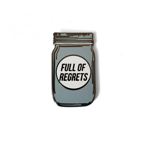 Full of Regrets Enamel Pin