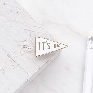 It's Okay Enamel Pin