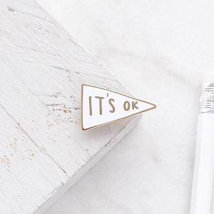 It's Okay Enamel Pin