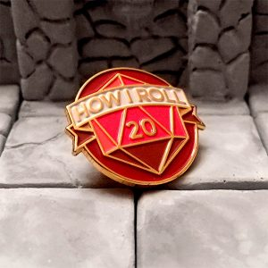 How I Roll Dungeons & Dragons Natural 20 Enamel Pin
