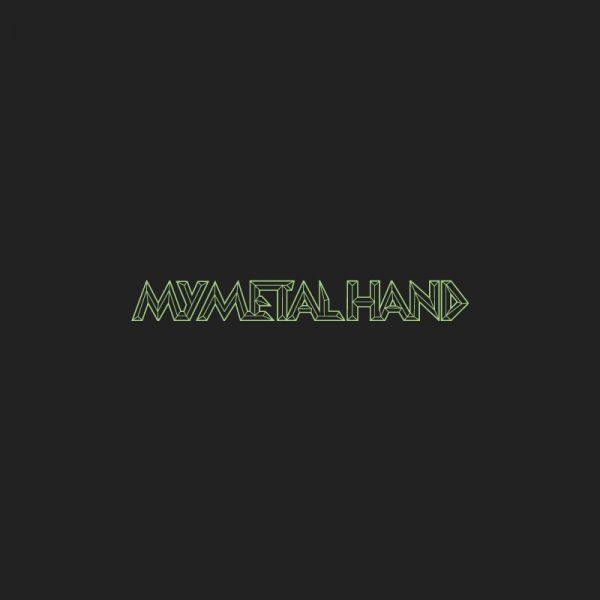 My Metal Hand