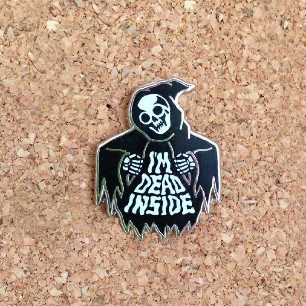 Dead Inside Enamel Pin