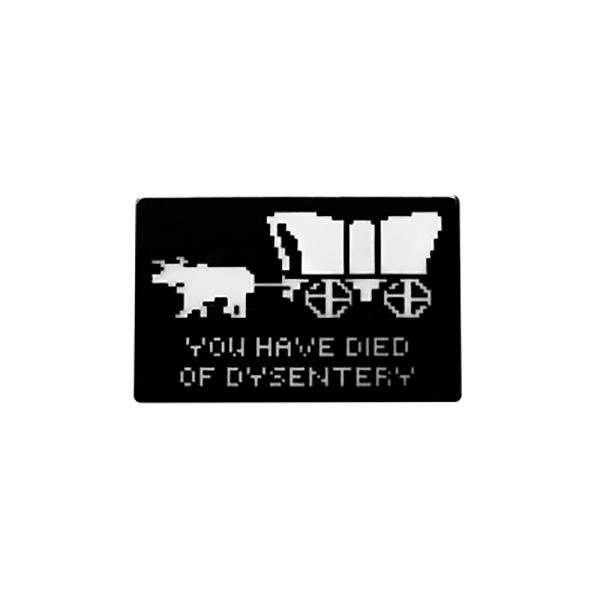 Dysentery Oregon Trail Enamel Pin