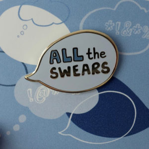 All The Swears Enamel Pin