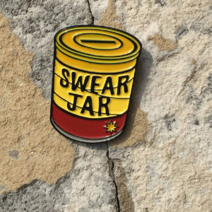 Swear Jar Enamel Pin