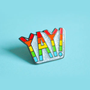 Yay! Rainbow Enamel Pin