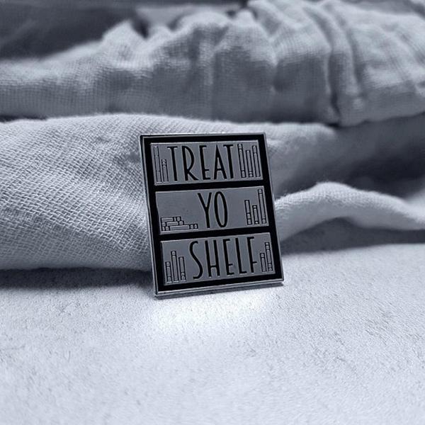 Treat Yo Shelf Enamel Pin